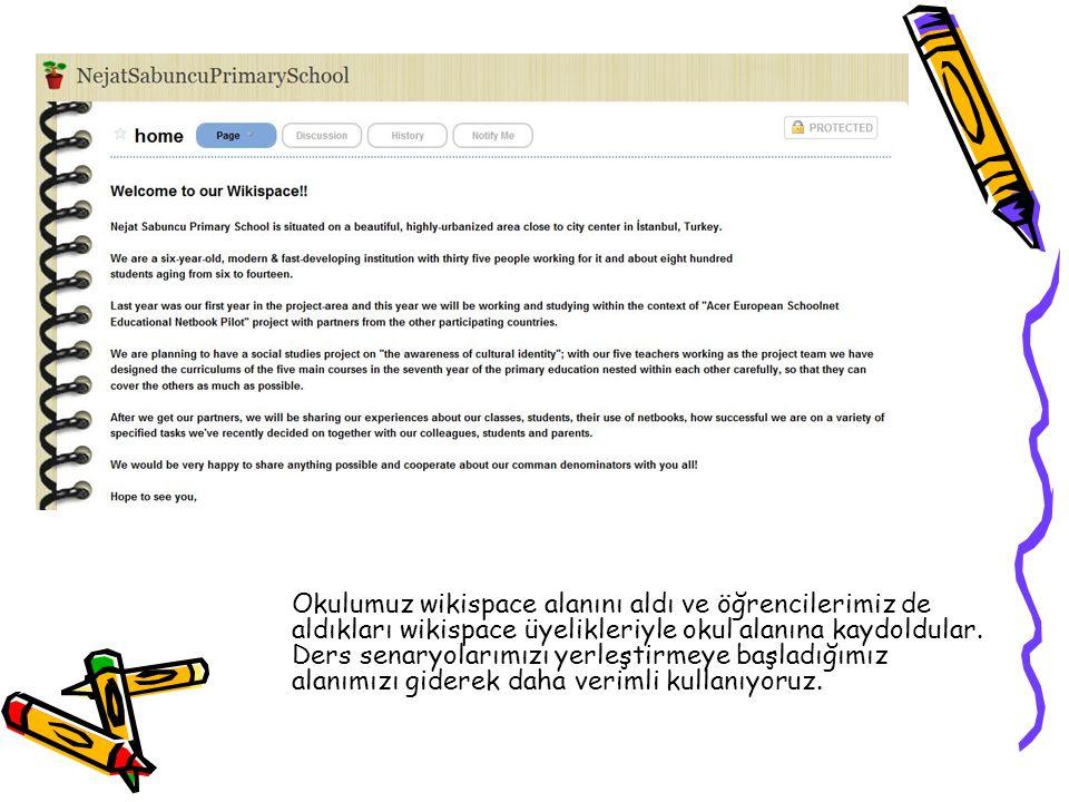 Okulumuz wikispace alanını aldı ve öğrencilerimiz de aldıkları wikispace üyelikleriyle okul alanına kaydoldular. Ders senaryolarımızı yerleştirmeye ba