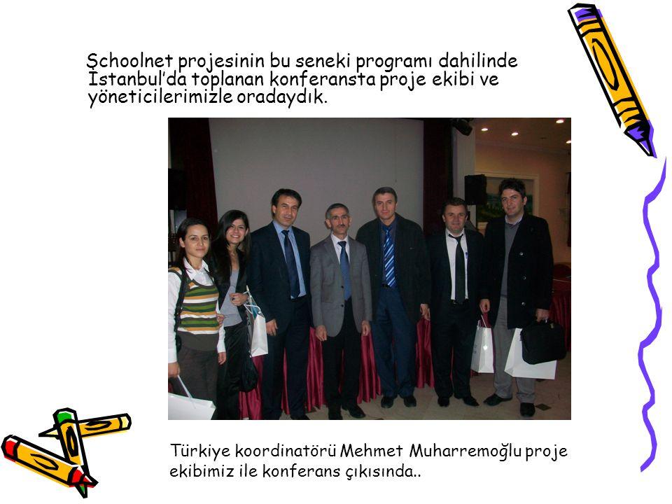 Schoolnet projesinin bu seneki programı dahilinde İstanbul'da toplanan konferansta proje ekibi ve yöneticilerimizle oradaydık. Türkiye koordinatörü Me
