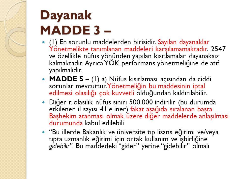 Dayanak MADDE 3 – (1) En sorunlu maddelerden birisidir.