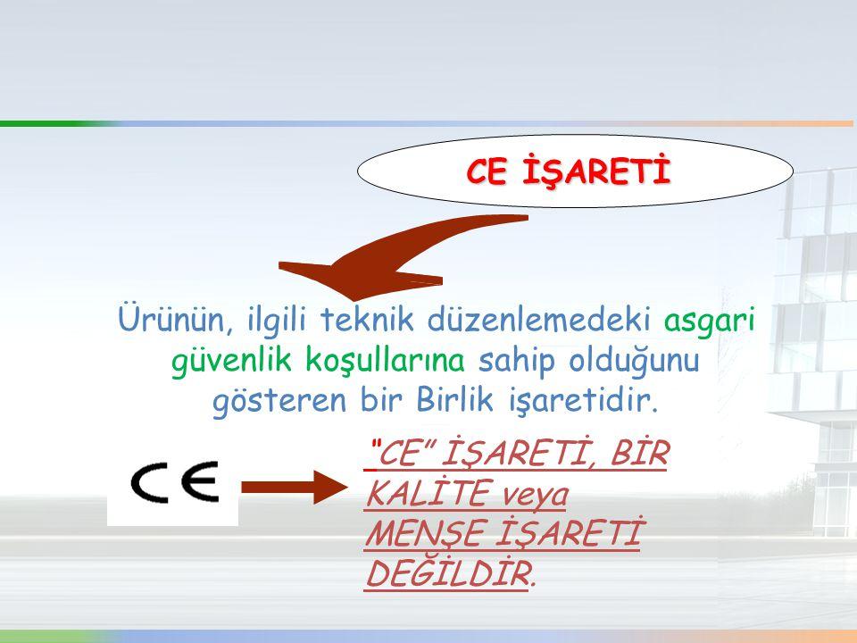 """CE İŞARETİ Ürünün, ilgili teknik düzenlemedeki asgari güvenlik koşullarına sahip olduğunu gösteren bir Birlik işaretidir. """"CE"""" İŞARETİ, BİR KALİTE vey"""