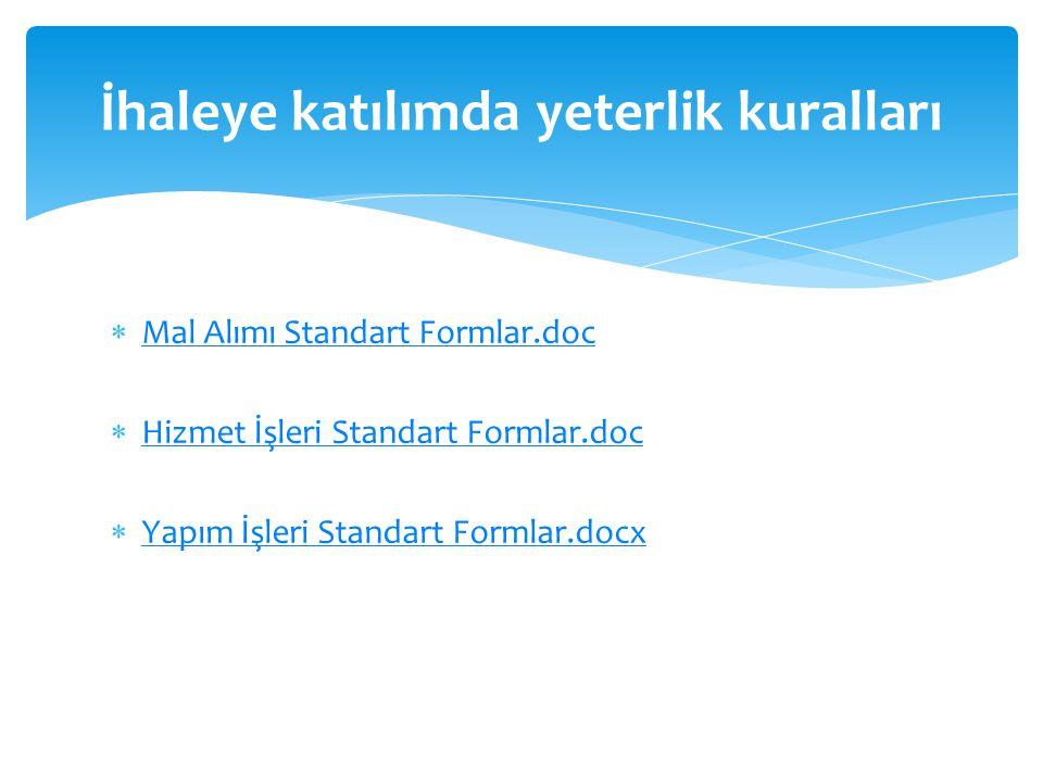 Mal Alımı Standart Formlar.doc Mal Alımı Standart Formlar.doc  Hizmet İşleri Standart Formlar.doc Hizmet İşleri Standart Formlar.doc  Yapım İşleri