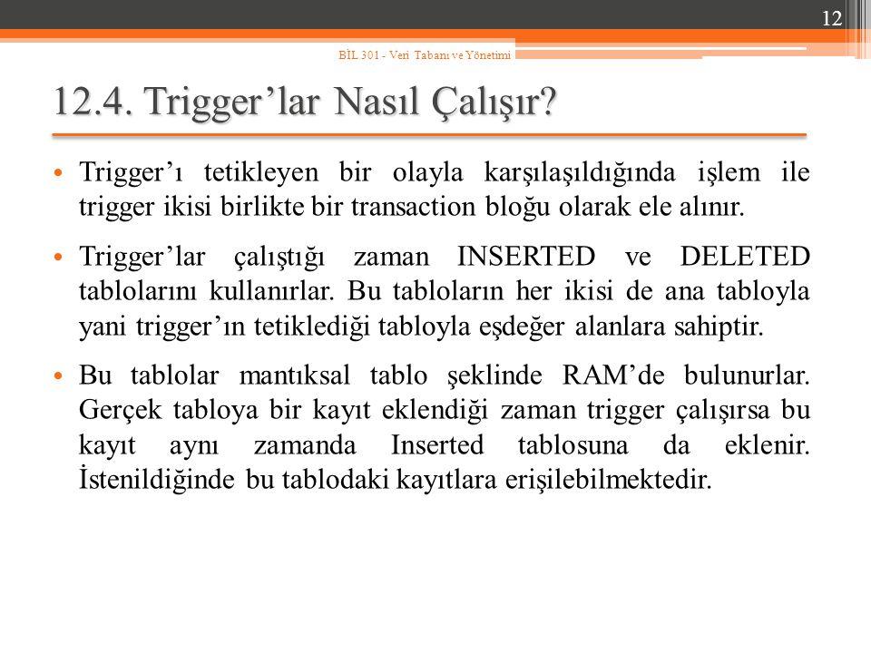 12.4.Trigger'lar Nasıl Çalışır.