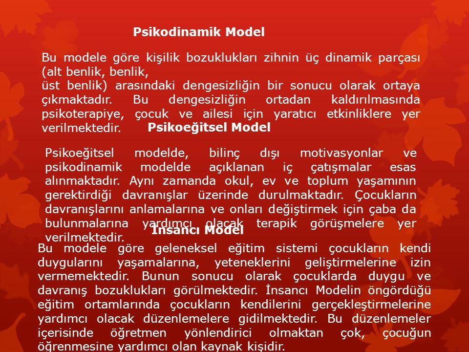 Psikodinamik Model Bu modele göre kişilik bozuklukları zihnin üç dinamik parçası (alt benlik, benlik, üst benlik) arasındaki dengesizliğin bir sonucu