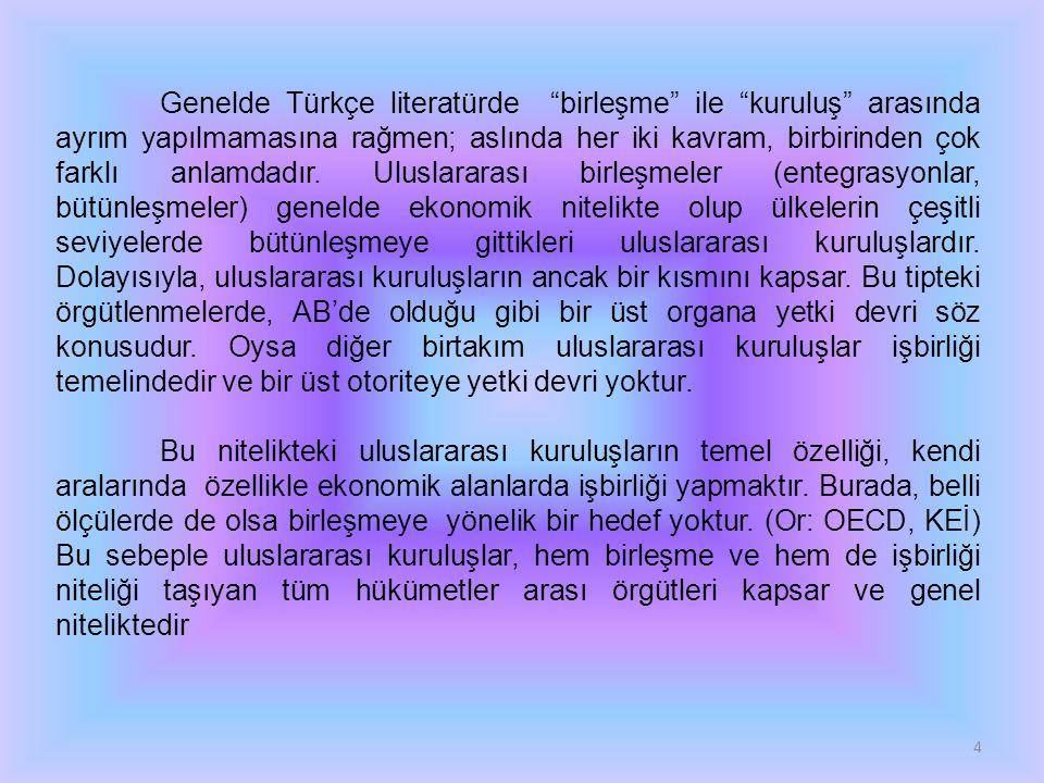 Genelde Türkçe literatürde birleşme ile kuruluş arasında ayrım yapılmamasına rağmen; aslında her iki kavram, birbirinden çok farklı anlamdadır.