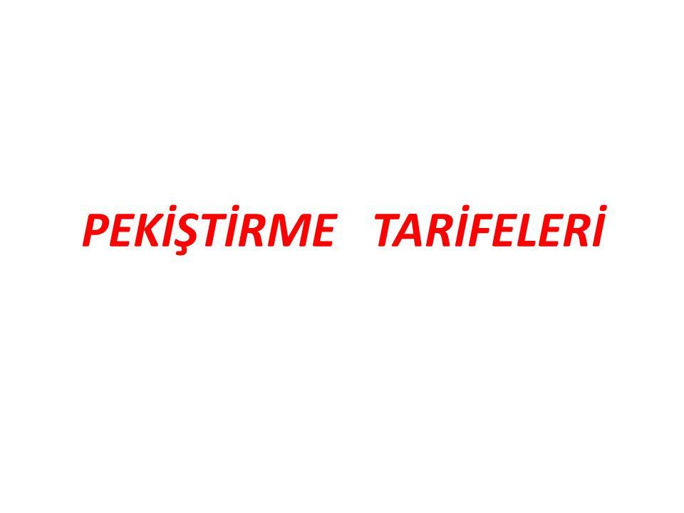 PEKİŞTİRME TARİFELERİ