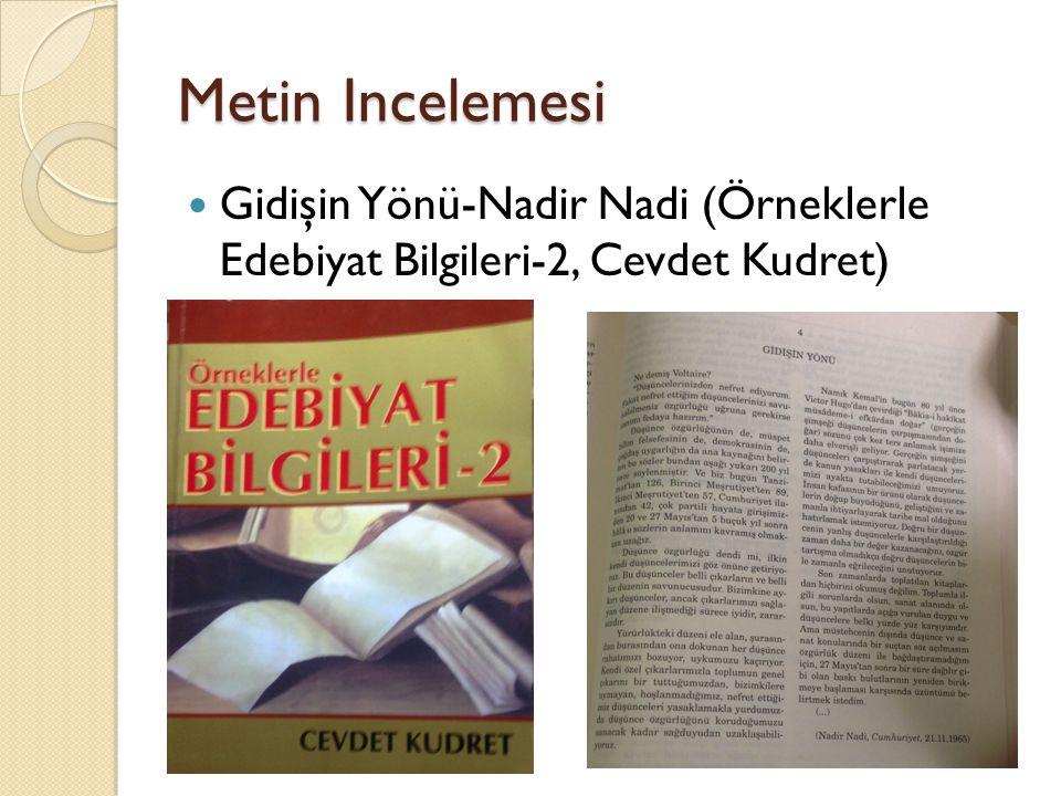 Metin Incelemesi Gidişin Yönü-Nadir Nadi (Örneklerle Edebiyat Bilgileri-2, Cevdet Kudret)