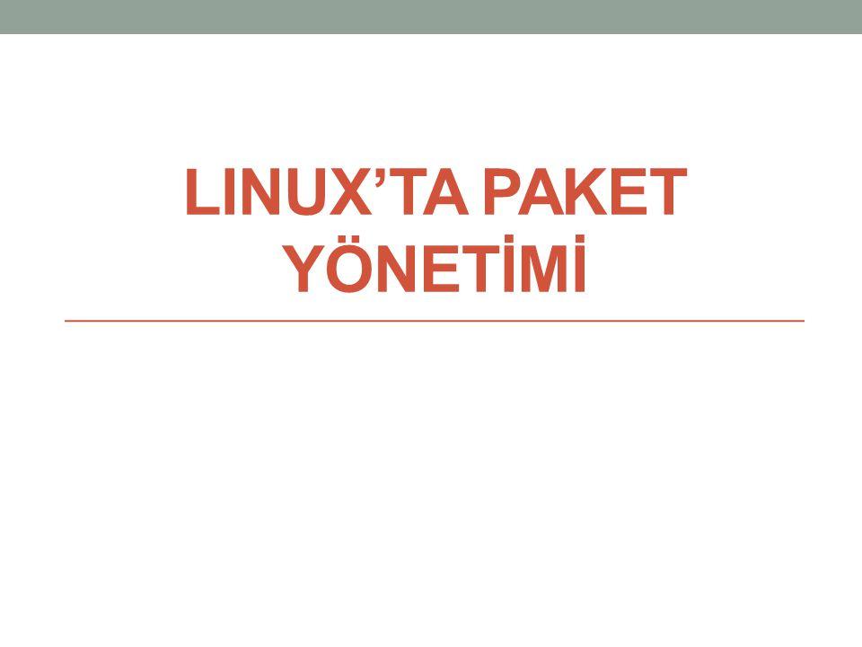 LINUX'TA PAKET YÖNETİMİ