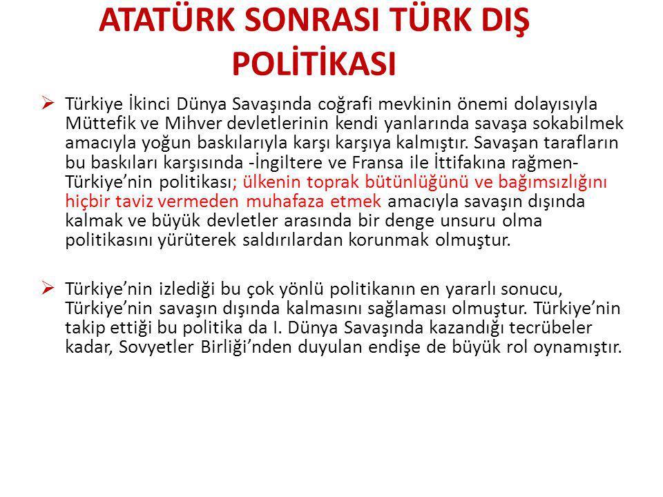 SOĞUK SAVAŞ DÖNEMİ TÜRK DIŞ POLİTİKASI  II.