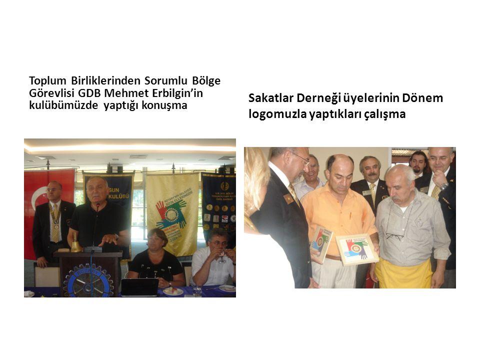Toplum Birliklerinden Sorumlu Bölge Görevlisi GDB Mehmet Erbilgin'in kulübümüzde yaptığı konuşma Sakatlar Derneği üyelerinin Dönem logomuzla yaptıkları çalışma