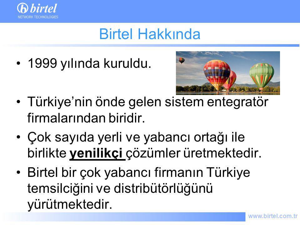 www.birtel.com.tr Vizyonumuz Uzmanlığımızı devamlı artırmak Müşteri ihtiyaçlarını karşılamak ve beklentilerini aşmak İş ortaklıklarımıza değer vermek ve Müşterilerimiz için sürekli katma değer oluşturmak Birtel Telekom ve IT alanındaki yeni teknolojilerin Türkiye'deki ilk uygulayacısı olmak hedefindedir.
