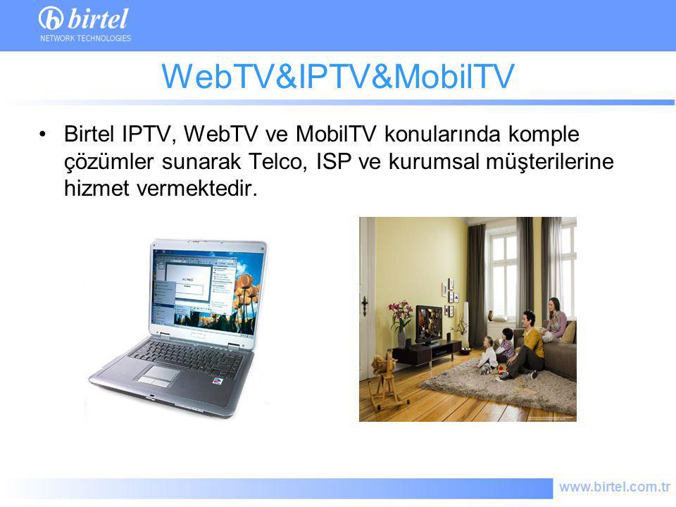 www.birtel.com.tr WebTV&IPTV&MobilTV Birtel IPTV, WebTV ve MobilTV konularında komple çözümler sunarak Telco, ISP ve kurumsal müşterilerine hizmet ver