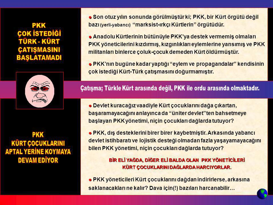 """● ● Devlet kuracağız vaadiyle Kürt çocuklarını dağa çıkartan, başaramayacağını anlayınca da """"üniter devlet""""ten bahsetmeye başlayan PKK yönetimi, niçin"""