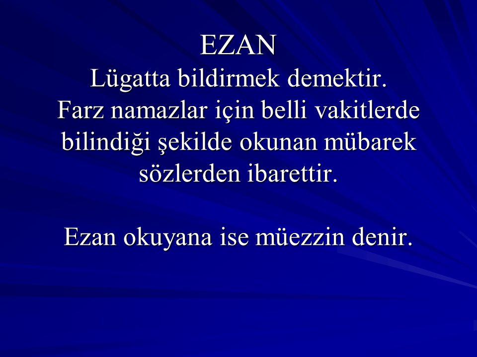 EZANLA İLGİLİ HADİSLER Enes (r.a.) şöyle anlattı: Bilâl a Ezan lafızlarını ikişer ikişer, kamet lafızlarını da birer birer söylemesi emredildi.