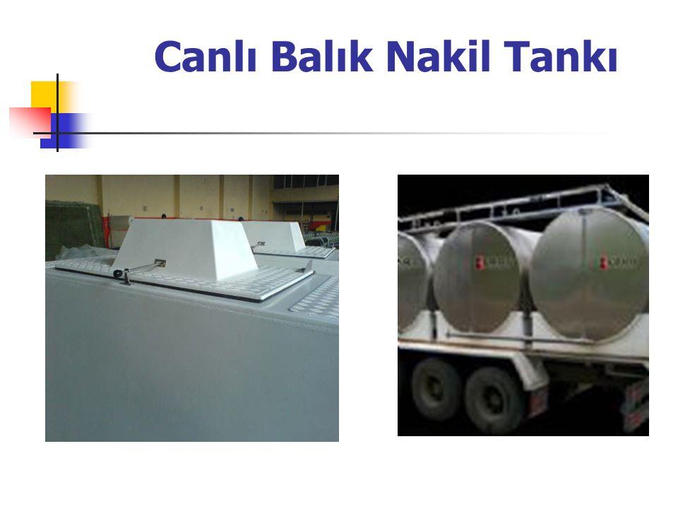 Canlı Balık Nakil Tankı