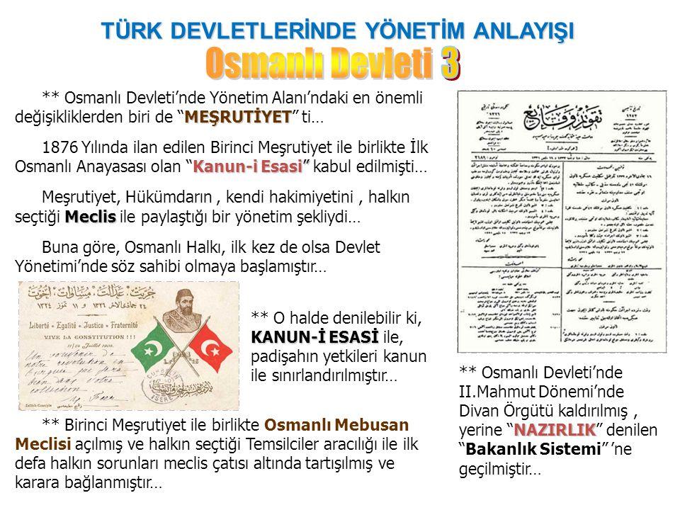 """TÜRK DEVLETLERİNDE YÖNETİM ANLAYIŞI MEŞRUTİYET ** Osmanlı Devleti'nde Yönetim Alanı'ndaki en önemli değişikliklerden biri de """"MEŞRUTİYET"""" ti… Kanun-i"""