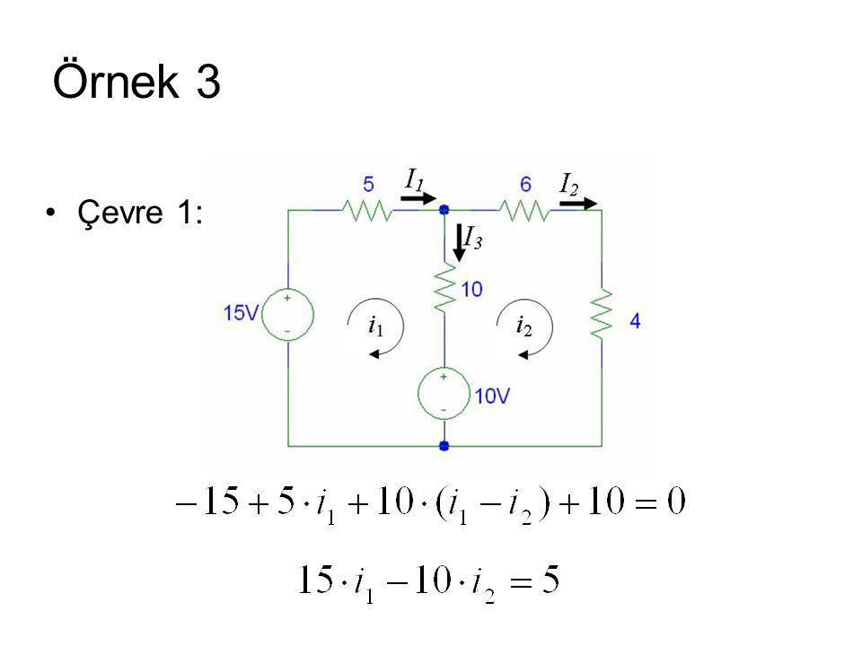 Örnek 3 Çevre 1: