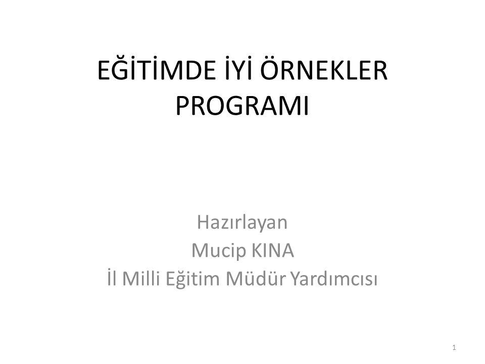 EĞİTİMDE İYİ ÖRNEKLER PROGRAMI Program Tanımı İstanbul Milli Eğitim Müdürlüğü olarak ilimizde uygulanan eğitim öğretim faaliyetleri ile, kurum binalarının fiziki durumları, kantin-servis gibi tedarikçilerin sunduğu hizmetler, kurumların bahçe, derslik, spor salonu gibi bölümlerinin verimli kullanılması, kurumlarda sunulan hizmetlerin kalitesi ve sivil toplum kuruluşlarının kurumlarımıza yaptığı katkılardan iyi örnek kabul edilen çalışmaların değerlendirilmesi ve tüm kurumlarımız tarafından paylaşılmasıdır.
