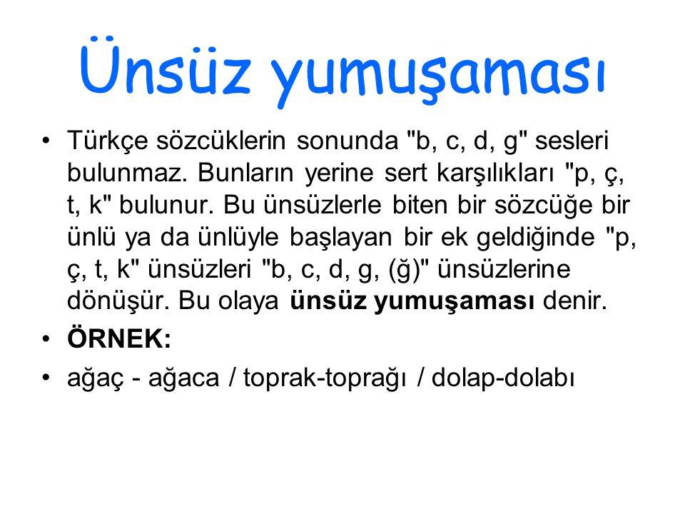 Ünsüz yumuşaması Türkçe sözcüklerin sonunda