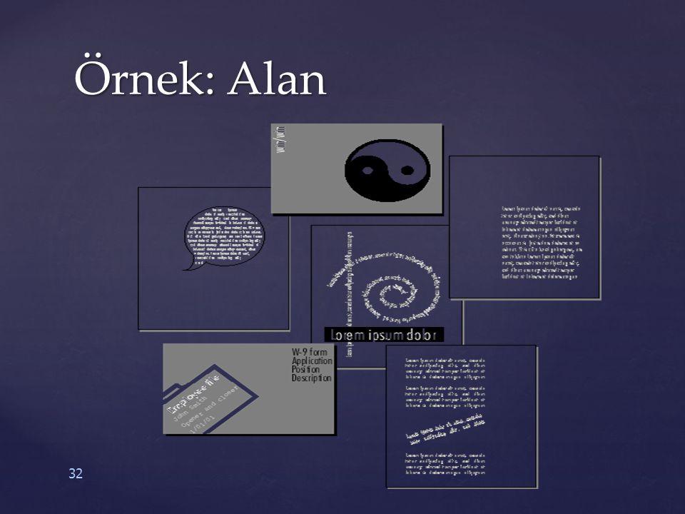 32 Örnek: Alan