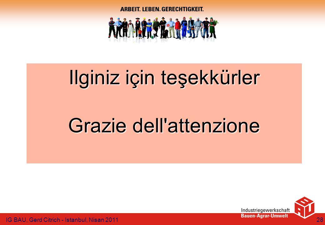 IG BAU, Gerd Citrich - Istanbul, Nisan 201128 Ilginiz için teşekkürler Grazie dell'attenzione