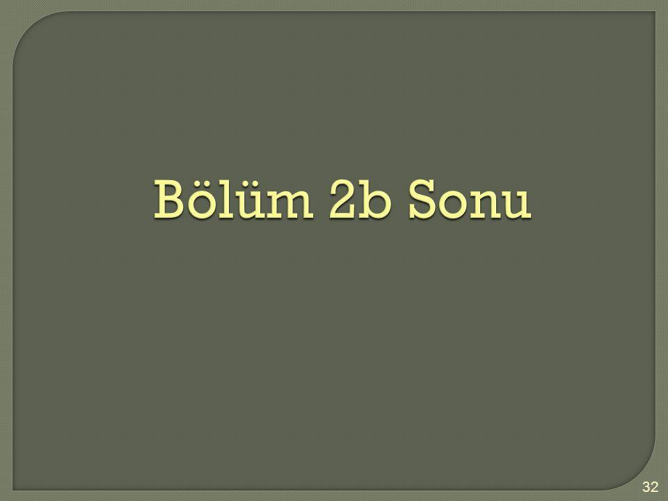 Bölüm 2b Sonu 32