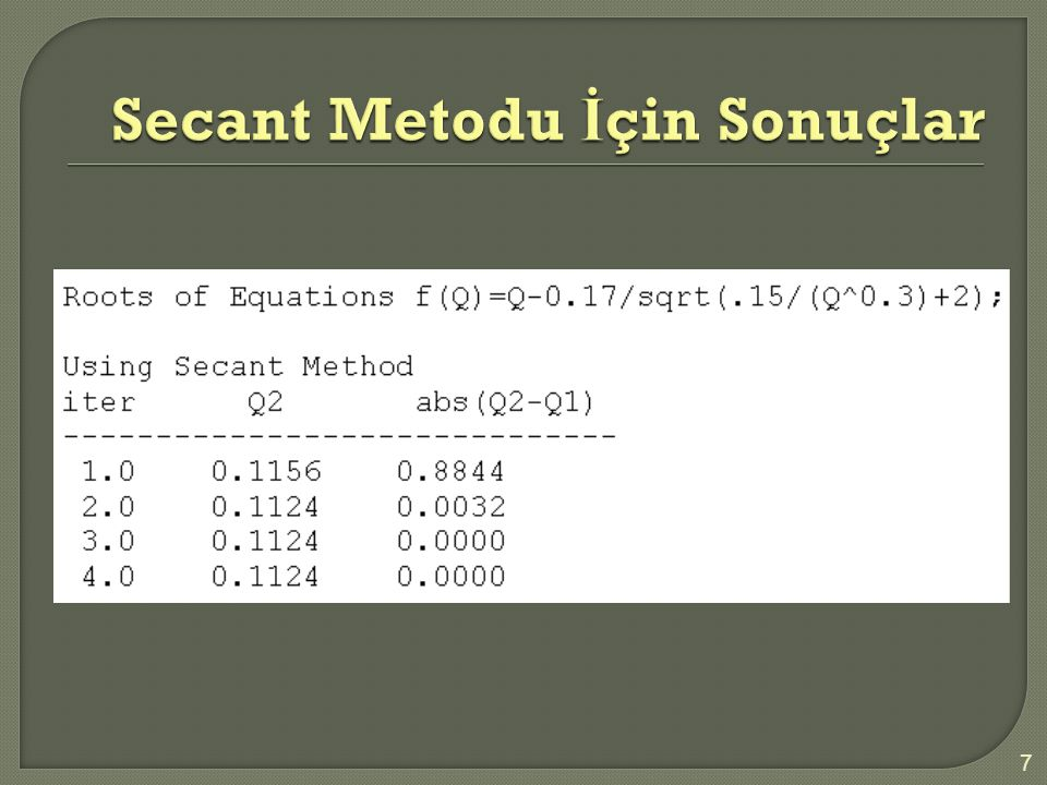  Çözüm (ii):  Çözüm (ii): Bölüm (ii) şu çözümü gerektirir; 0 = exp(-bt) [ Cos(  t) + c/(2m)Sin(  t) ]  exp(-bt) hiçbir zaman sıfır olmadığında, şu denklem ile iki bölüme ayırırız; F(t) =Cos(  t) + c/(2m)Sin(  t) ] = 0.