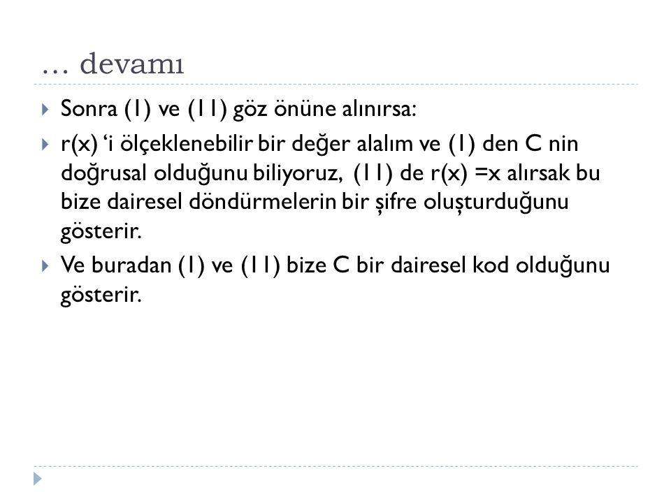 … devamı  Sonra (1) ve (11) göz önüne alınırsa:  r(x) 'i ölçeklenebilir bir de ğ er alalım ve (1) den C nin do ğ rusal oldu ğ unu biliyoruz, (11) de