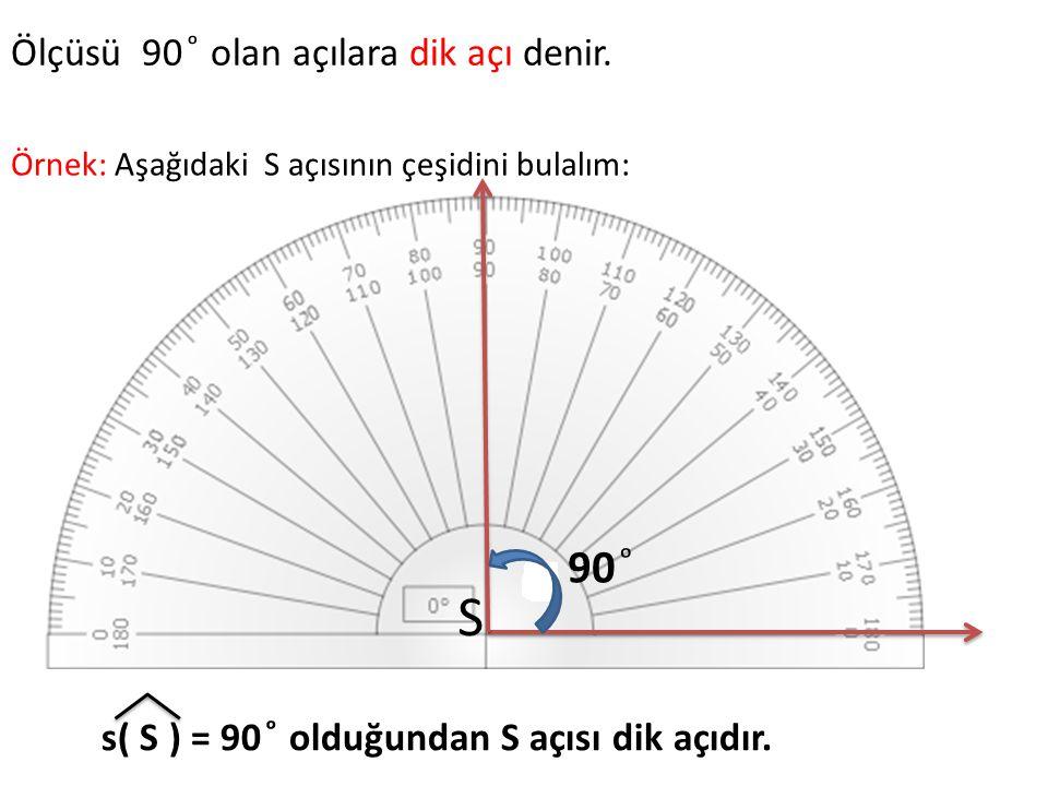 Ölçüsü 90 ͦ olan açılara dik açı denir.
