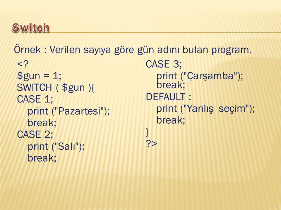 <? $gun = 1; SWITCH ( $gun ){ CASE 1; print (