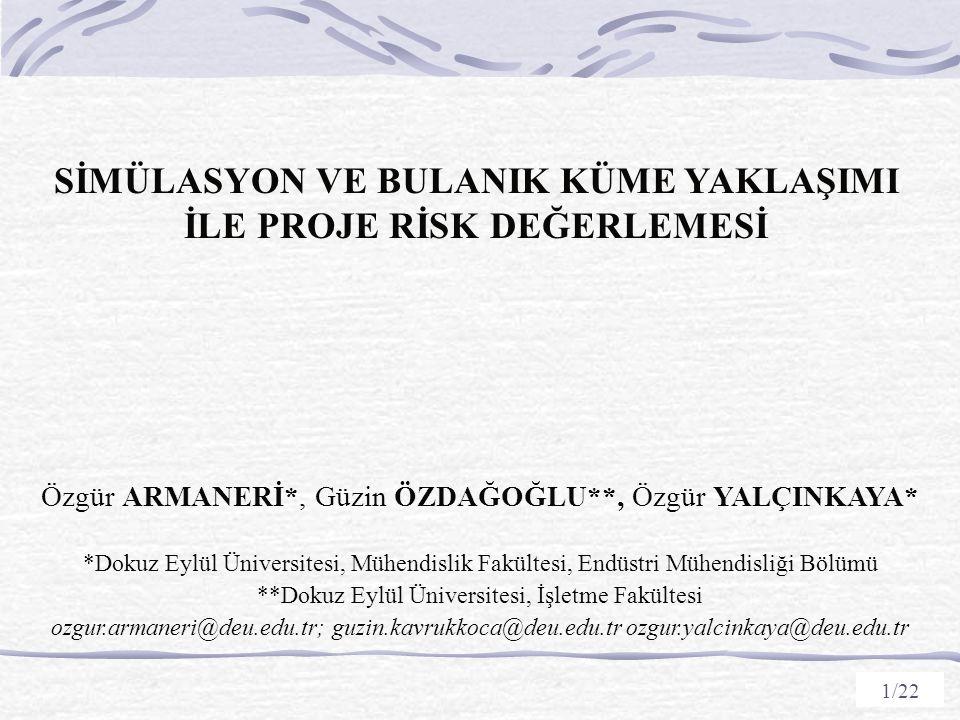 2 Sunum Taslağı  Giriş  Proje Risk Değerleme  Önerilen Yaklaşım  Nümerik Örnekler  Sonuç ve Öneriler 2/22