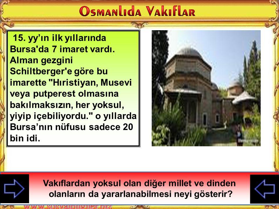 Kanuni Sultan Süleyman'ın Vakıf duası Her kimse ki: vakıflarımın bekasına özen ve gelirlerinin artırılmasına itina gösterirse, bağışlayıcı olan Allahu