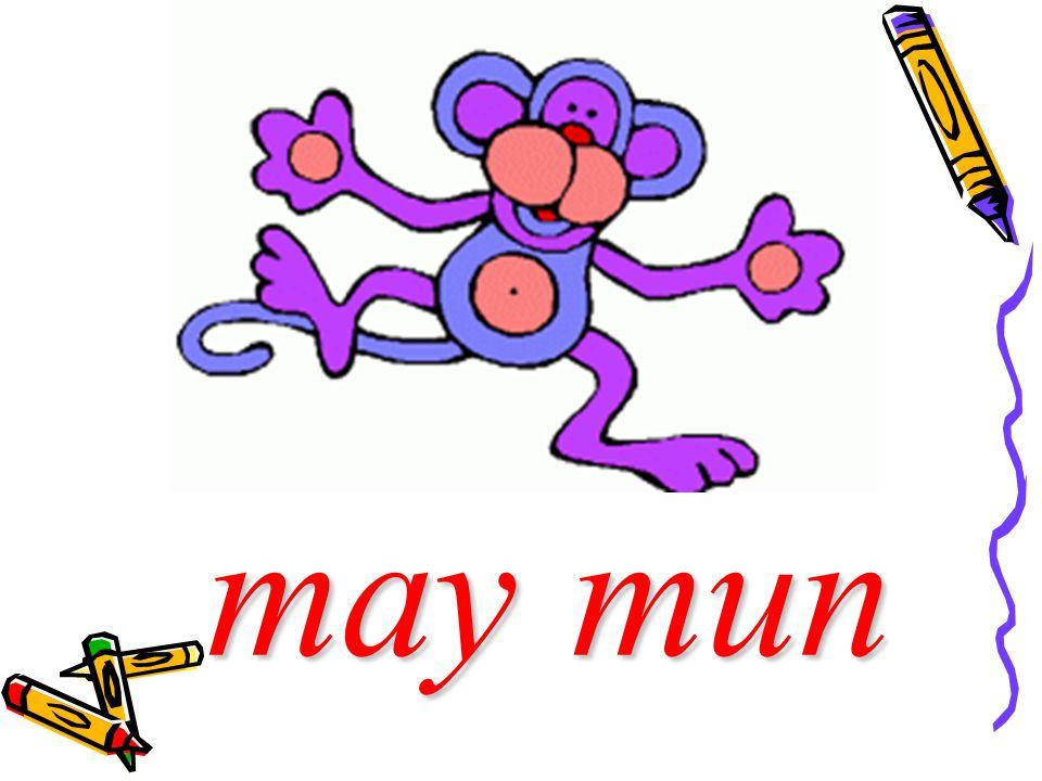 may may mun mun