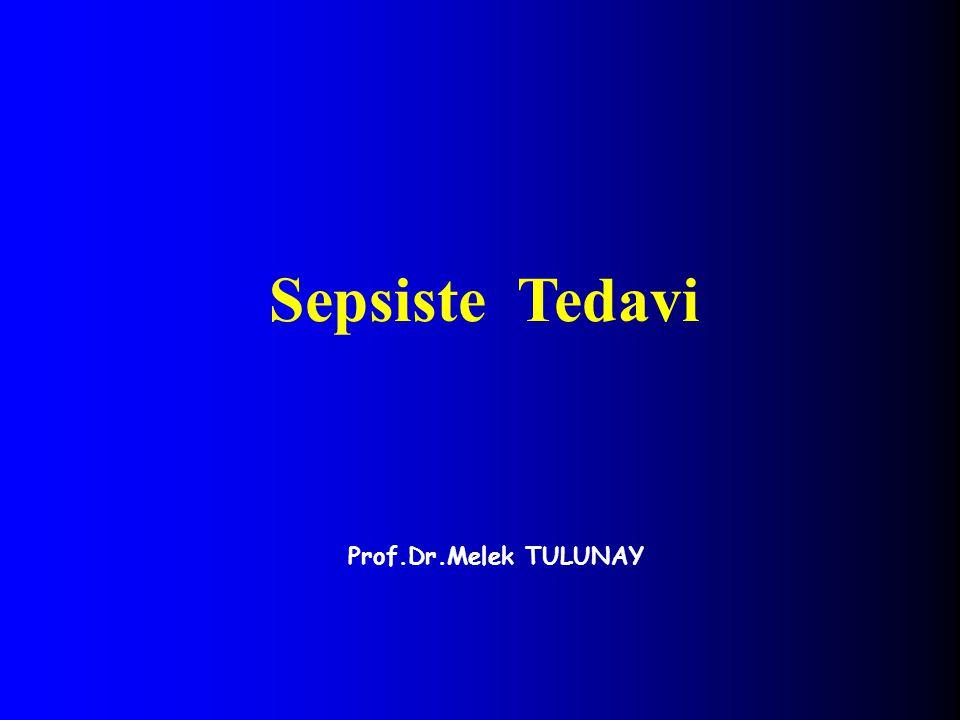 Prof.Dr.Melek TULUNAY Sepsiste Tedavi