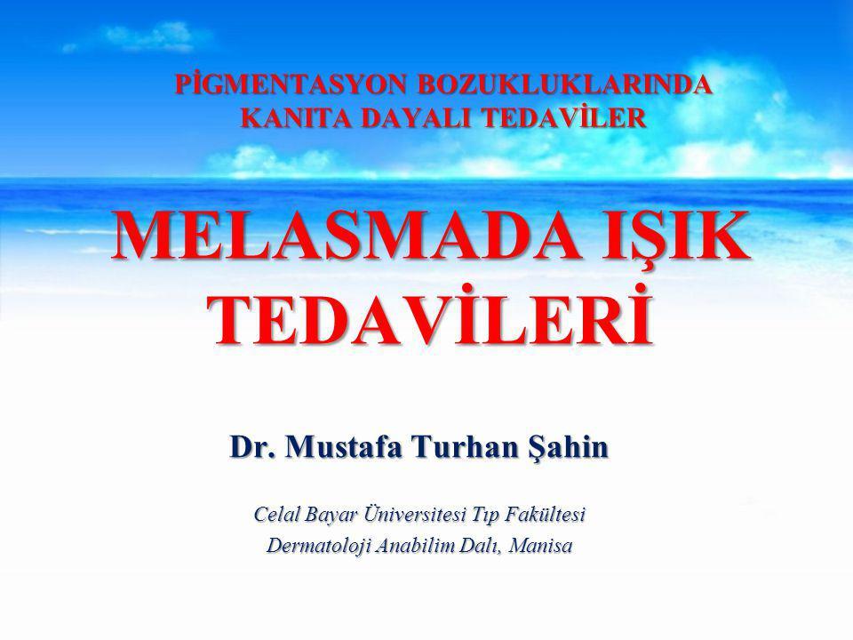 MELASMADA IŞIK TEDAVİLERİ Dr.
