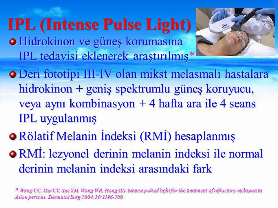 Hidrokinon ve güneş korumasına IPL tedavisi eklenerek araştırılmış* Deri fototipi III-IV olan mikst melasmalı hastalara hidrokinon + geniş spektrumlu güneş koruyucu, veya aynı kombinasyon + 4 hafta ara ile 4 seans IPL uygulanmış Rölatif Melanin İndeksi (RMİ) hesaplanmış RMİ: lezyonel derinin melanin indeksi ile normal derinin melanin indeksi arasındaki fark IPL (Intense Pulse Light) * Wang CC, Hui CY, Sue YM, Wong WR, Hong HS.