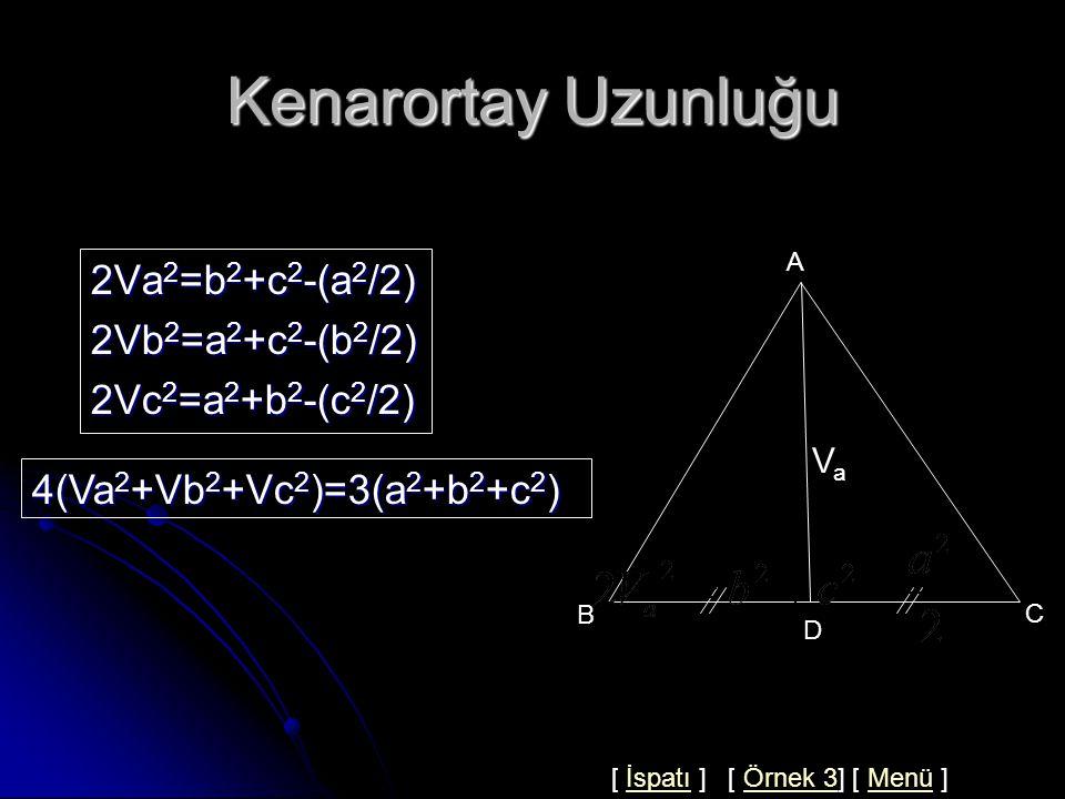 Çözüm 2 A C D B 5 x6 AD hipotenüse ait kenarortay olduğundan  AD = BC /2 5= BC /2 ise  BC =10 ABC dik üçgeninde pisagor bağıntısından  BC  2 = AB  2 + AC  2 10 2 =x 2 +6 2 x 2 =64 x=8 Cevap : B [ Örnek 2] [ Konuya Dön ] [ Menü ]Örnek 2Konuya Dön Menü