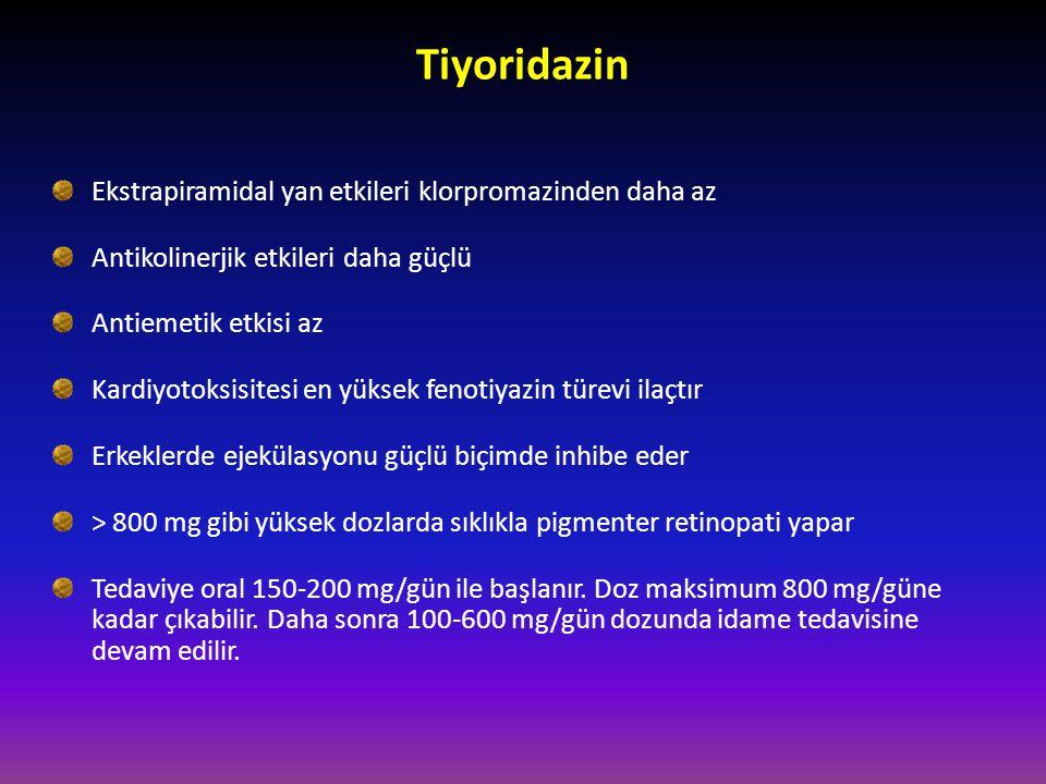 Tiyoridazin Ekstrapiramidal yan etkileri klorpromazinden daha az Antikolinerjik etkileri daha güçlü Antiemetik etkisi az Kardiyotoksisitesi en yüksek