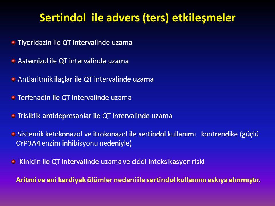 Sertindol ile advers (ters) etkileşmeler Tiyoridazin ile QT intervalinde uzama Astemizol ile QT intervalinde uzama Antiaritmik ilaçlar ile QT interval