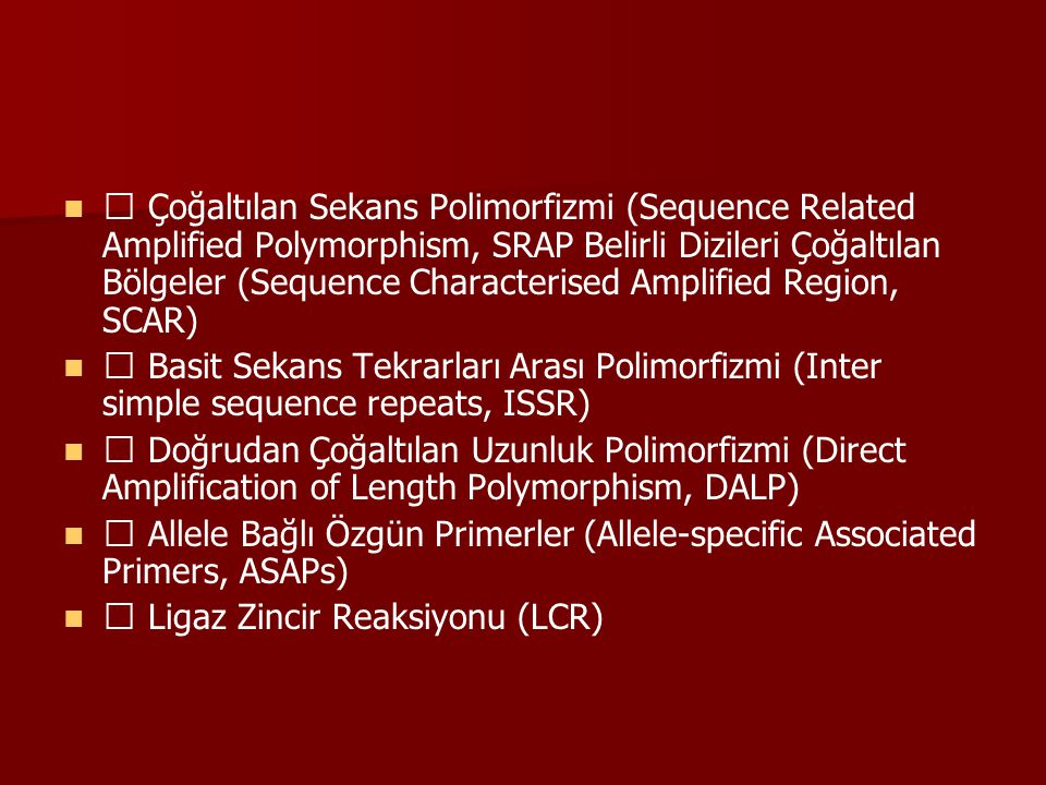 Çoğaltılan Sekans Polimorfizmi (Sequence Related Amplified Polymorphism, SRAP Belirli Dizileri Çoğaltılan Bölgeler (Sequence Characterised Amplified R
