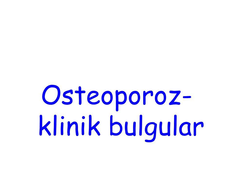 Osteoporoz- klinik bulgular