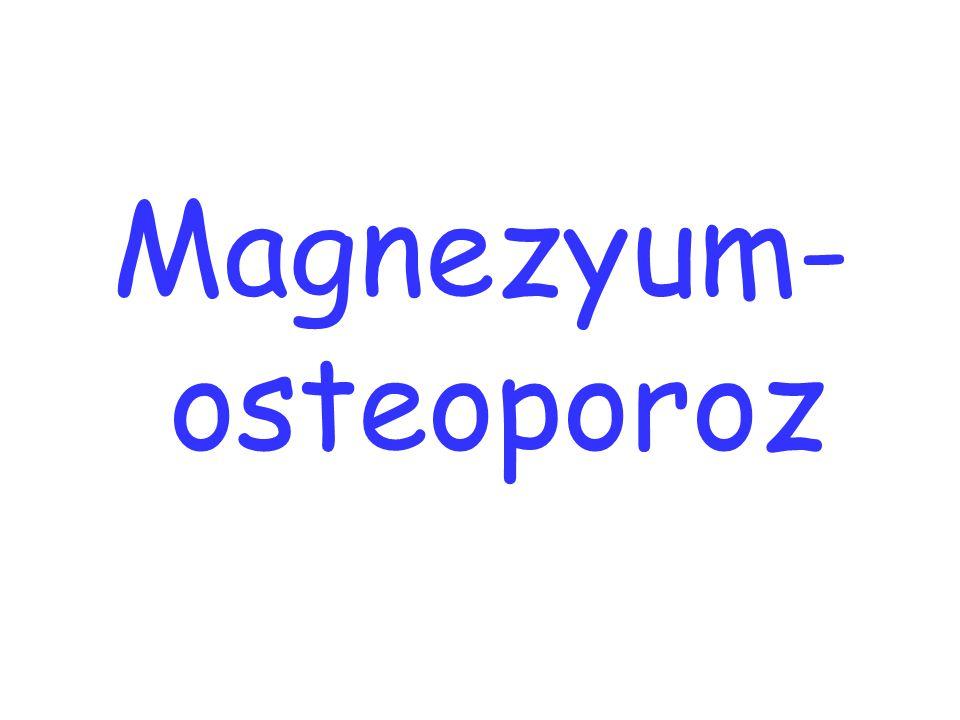 Magnezyum- osteoporoz