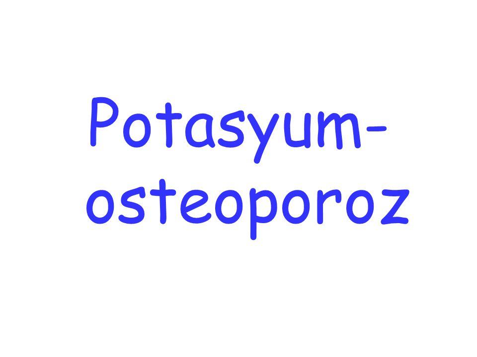 Potasyum- osteoporoz