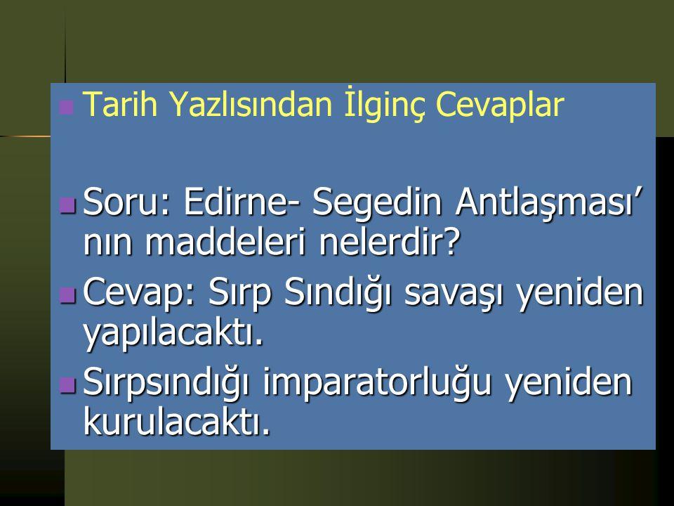 Tarih Yazlısından İlginç Cevaplar Soru: Osmanlı Beyliği'nin kısa sürede büyümesinin sebepleri nelerdir? Soru: Osmanlı Beyliği'nin kısa sürede büyümesi
