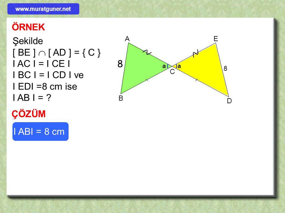 ÖRNEK ÇÖZÜM BAC  CED    l CE l = 4 lACl = lDEl = 4+2 = 6 A( ADC )= [ DC ]  [ BC ],[ DE ]  [ AC ] [ AB ]  [ AC ], I AE I = 2 cm, I AB I = 4 cm v