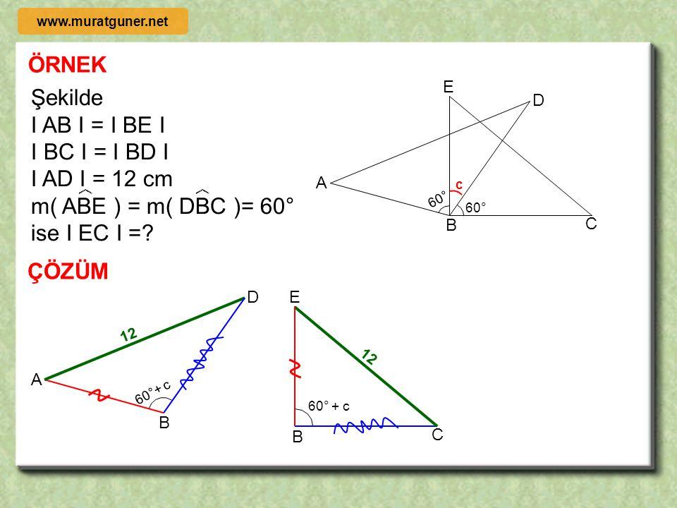 ÖRNEK A B C D E 65° Şekilde [ AD ] // [ BC ] I AE I = I BC I I AD I = I AC I m( DEC )= 65° ise ABC açısının ölçüsü kaç derecedir? ÇÖZÜM  a a A B C A