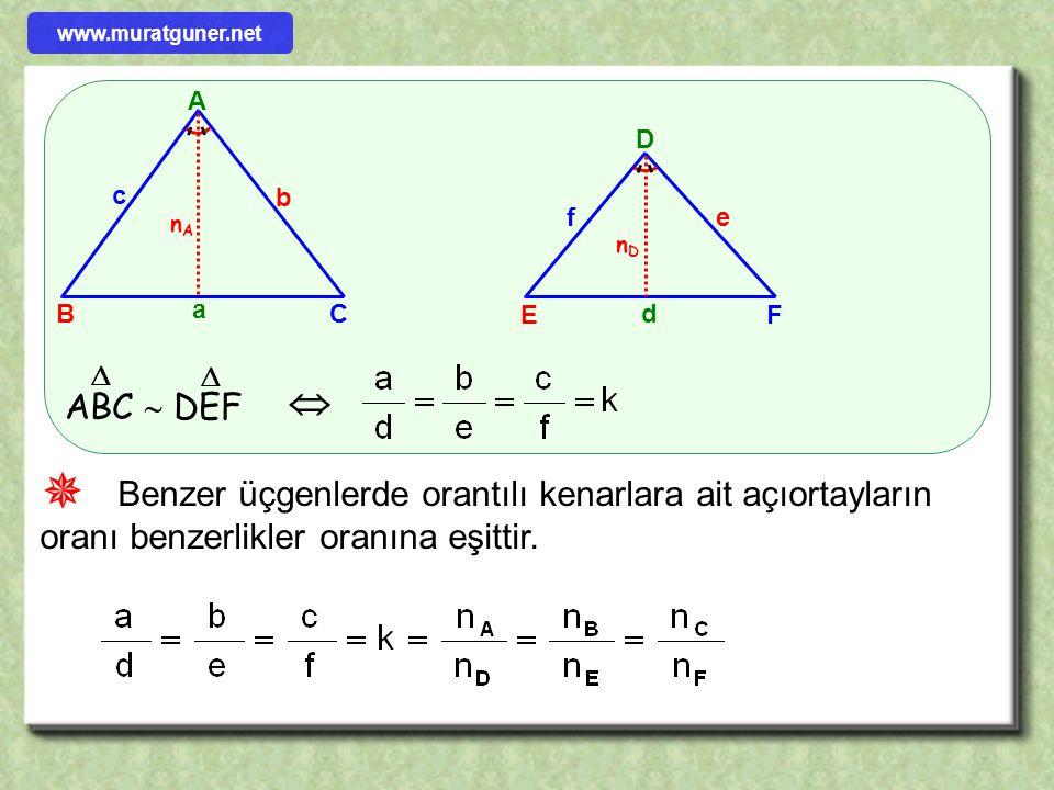 A B C b c a D E F ef d ABC  DEF     Benzer üçgenlerde orantılı kenarlara ait kenarortayların oranı benzerlikler oranına eşittir. VaVa VdVd ll www