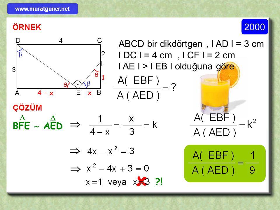 ÖRNEK ÇÖZÜM BC D A E 2 3 [ DE ] // [ BC ] l AD l = 2 cm l DB l = 3 cm old. göre ADE  ABC     4S 21S  www.muratguner.net