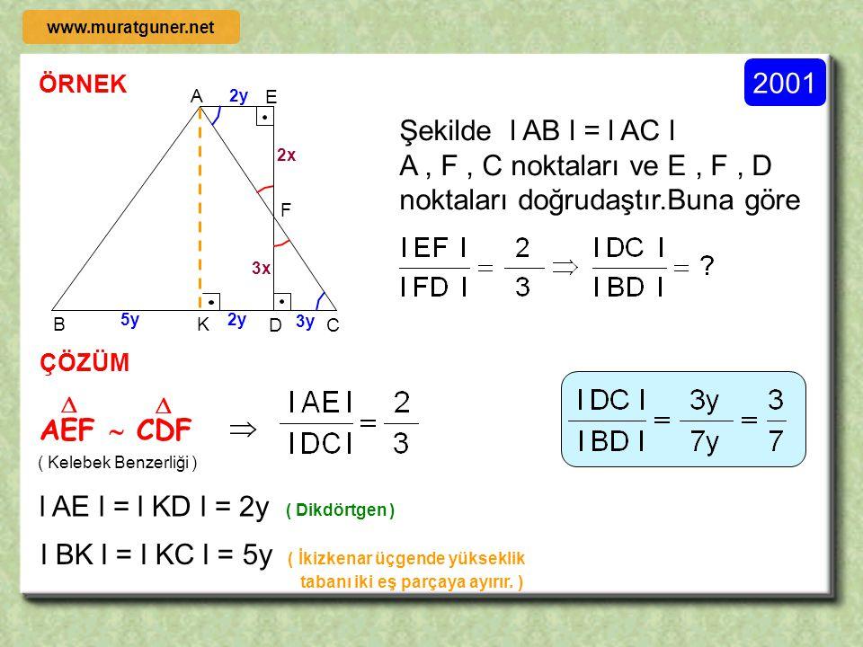 ÖRNEK ÇÖZÜM C B A D E F 4 x [ DE ] // [ BC ] 3l DF l = l FC l l AD l = 4 cm olduğuna göre l DB l = x = ? l DF l = a  l FC l = 3a ( KELEBEK BENZERLİĞİ