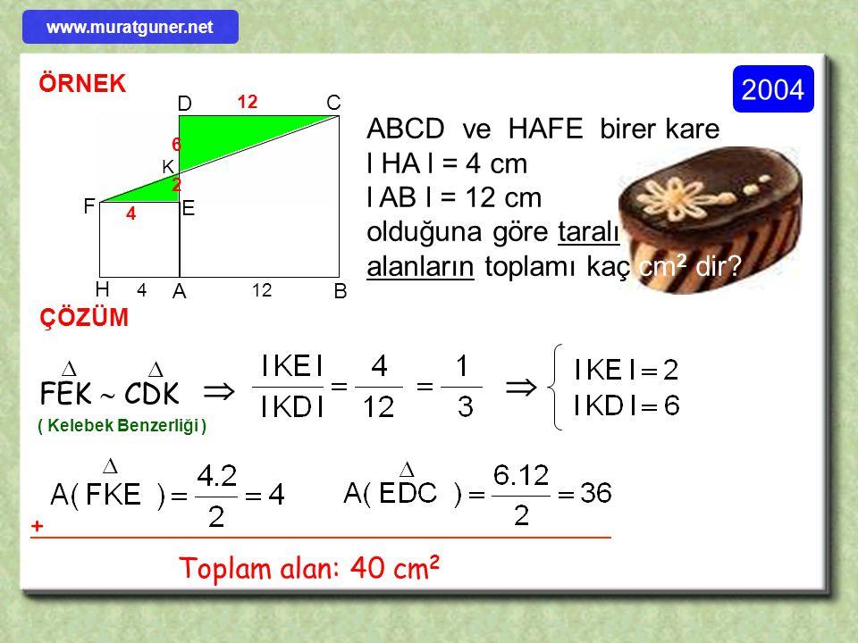 2001 ÖRNEK ÇÖZÜM B D C A E F Şekilde l AB l = l AC l A, F, C noktaları ve E, F, D noktaları doğrudaştır.Buna göre AEF  CDF   ( Kelebek Benzerliği )