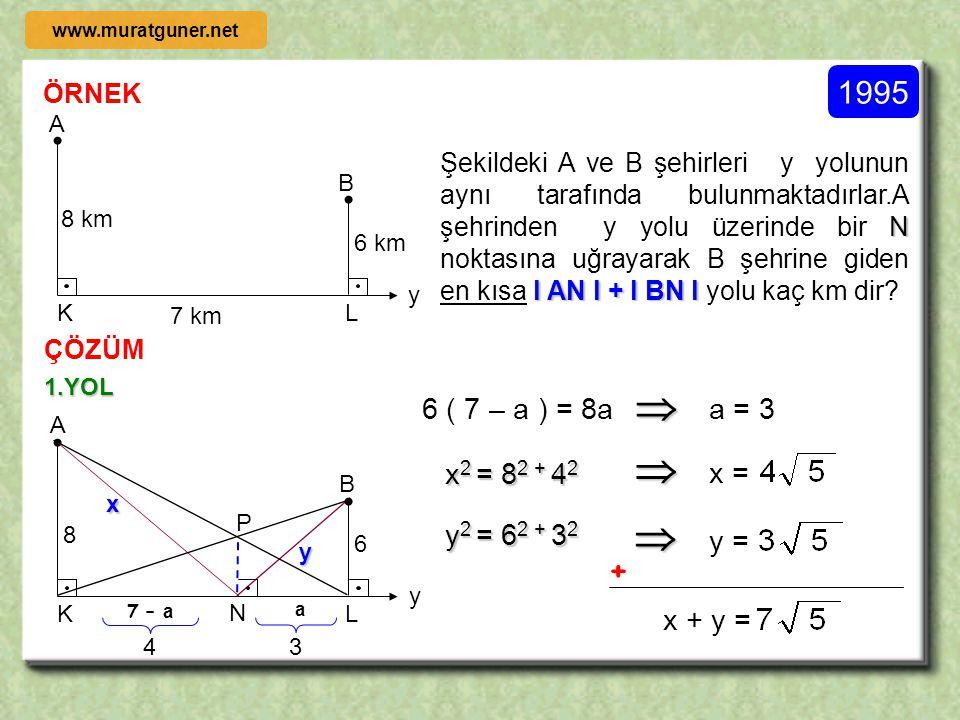 ÖRNEK ÇÖZÜM D A B C E F x 12 6 [ AB ] // [ EF ] // [ DC ] l DC l = 6 cm, l AB l = 12 cm l AB l = 4 cm olduğuna göre x = ?  FORMÜL KULLANMADAN SİZ Y